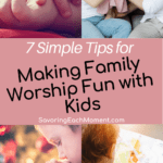Family Worship ideas with Kids