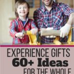 Experience Gifts for the Whole Family