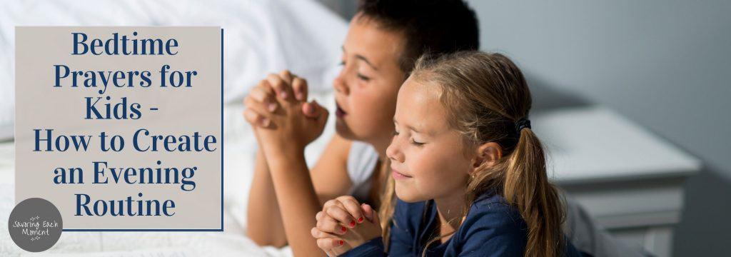 Bedtime prayers for kids - two kids praying
