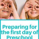 First Day of Preschool