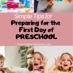 Simple Tips for Preparing for the First Day of Preschool