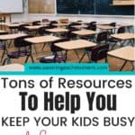 Resources to Keep Your Kids Busy and learning at Home