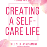 Creating a Self-Care Life title on background of pink flowers