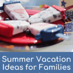 Summer Vacations Ideas for Families